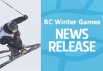 MEDIA ADVISORY - Kamloops 2018 BC Winter Games is joining our community
